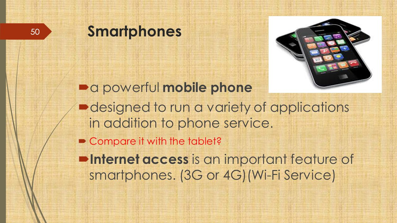 Smartphones a powerful mobile phone
