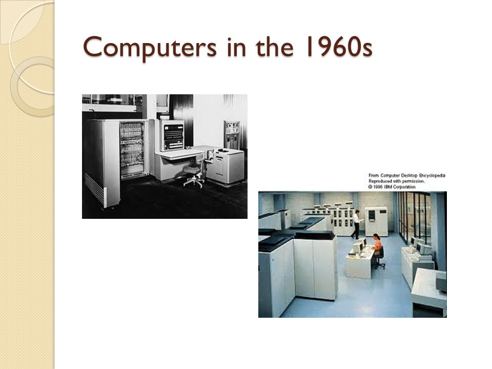 Computers in the 1960s