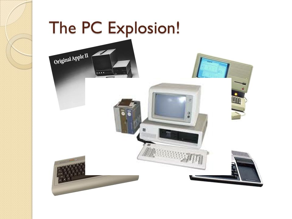 The PC Explosion!