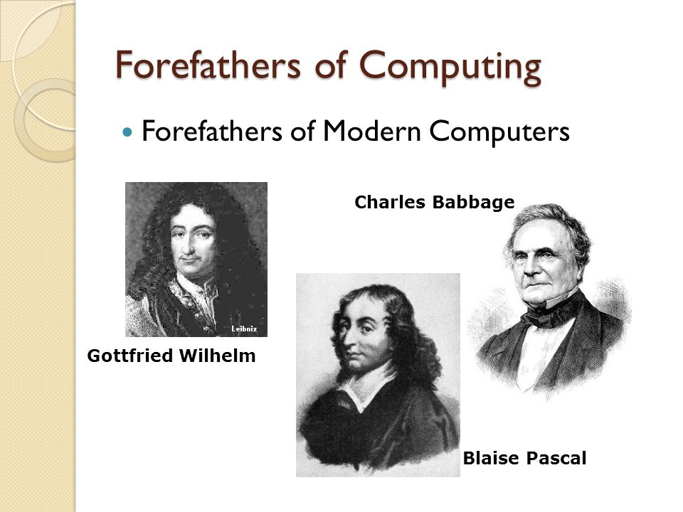 Forefathers of Computing