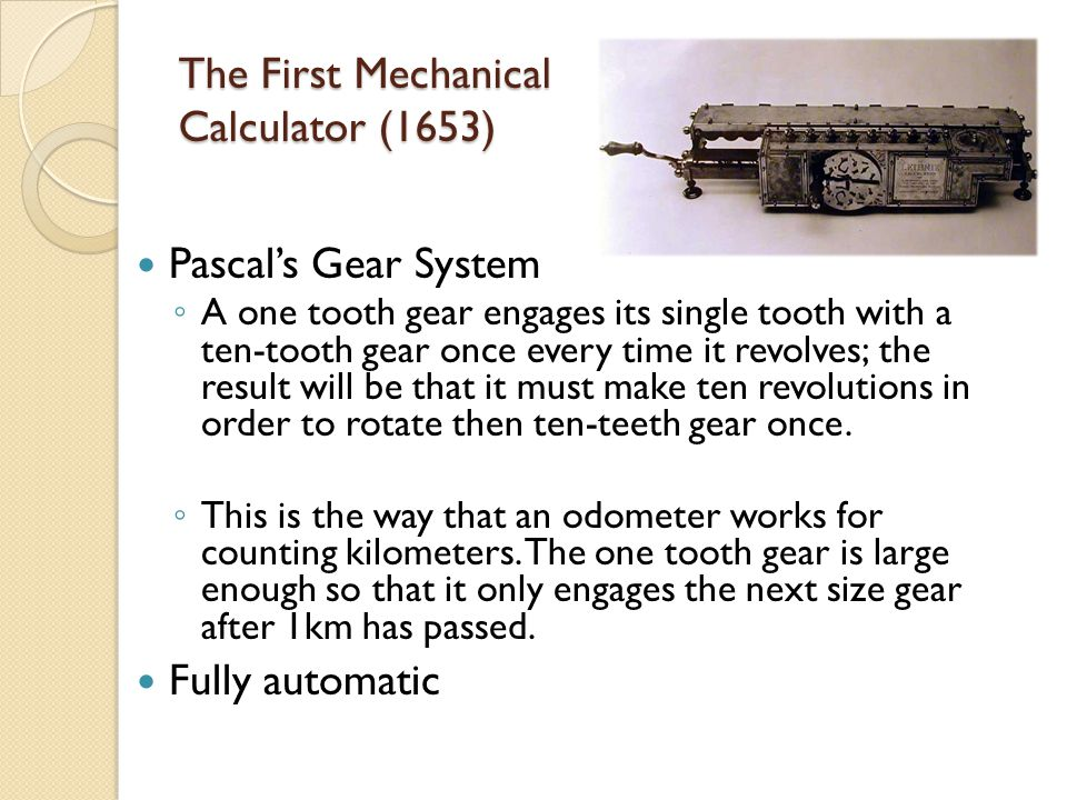 The First Mechanical Calculator (1653)