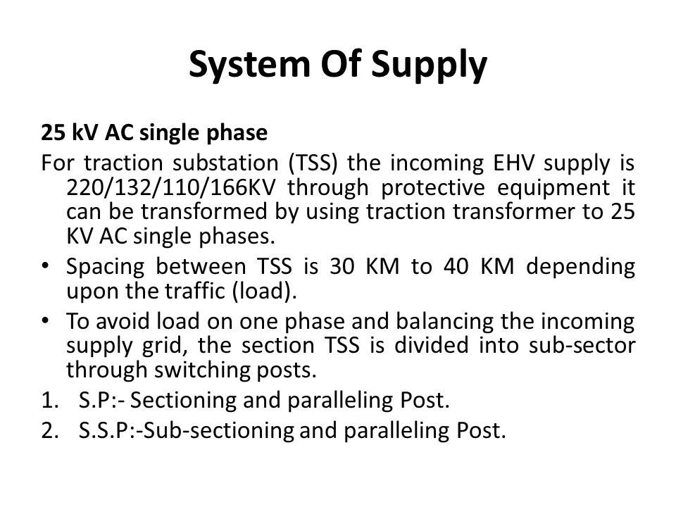 System Of Supply 25 kV AC single phase