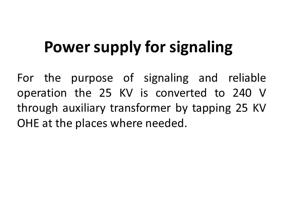 Power supply for signaling