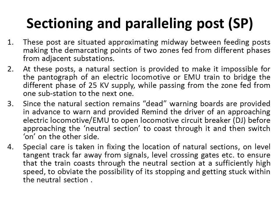 Sectioning and paralleling post (SP)