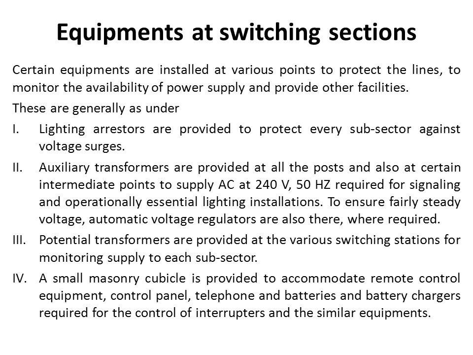 Equipments at switching sections