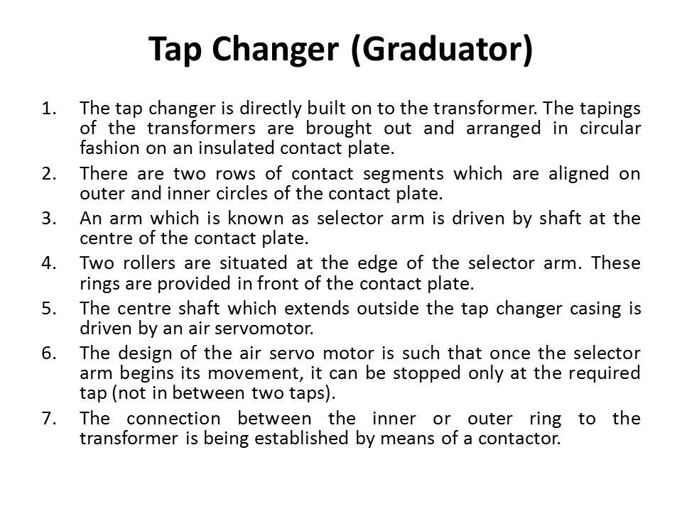 Tap Changer (Graduator)