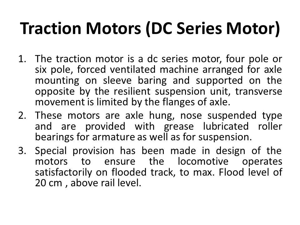 Traction Motors (DC Series Motor)