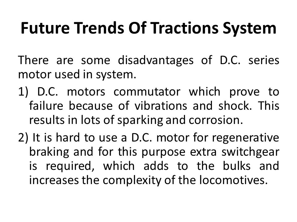 Future Trends Of Tractions System