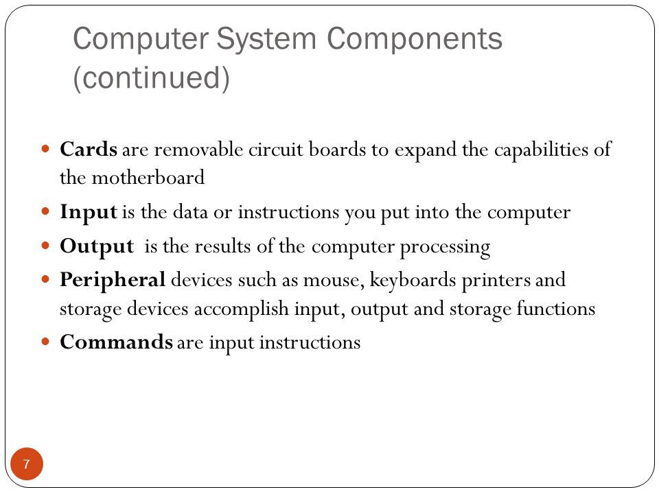 Computer System Components (continued)