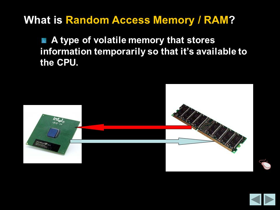 What is Random Access Memory / RAM