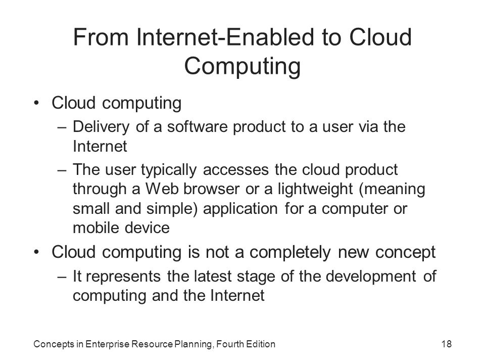 From Internet-Enabled to Cloud Computing