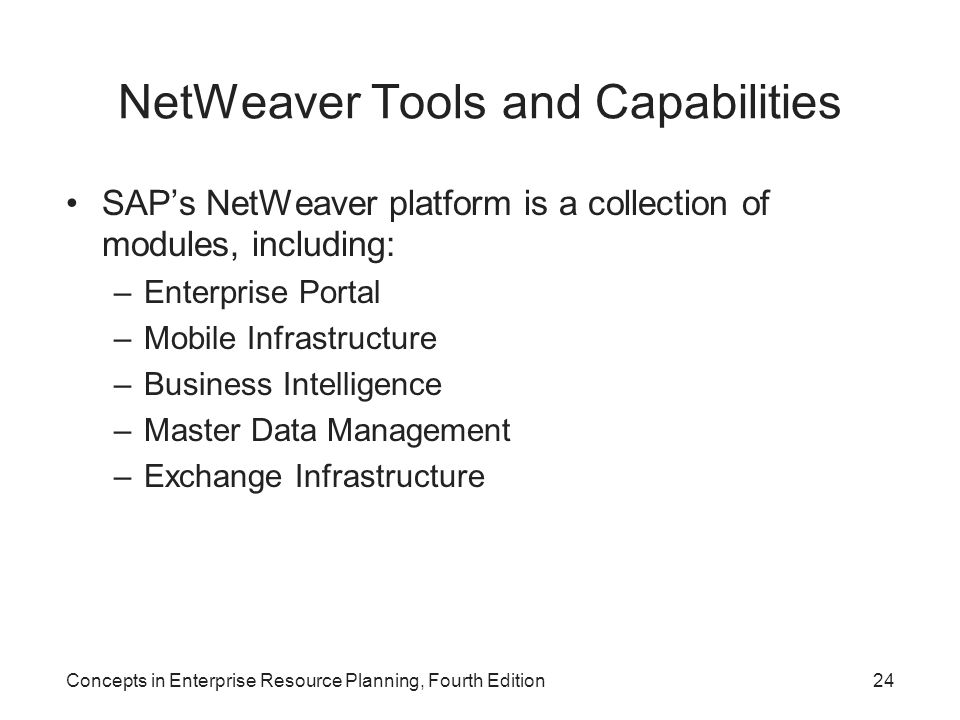 NetWeaver Tools and Capabilities