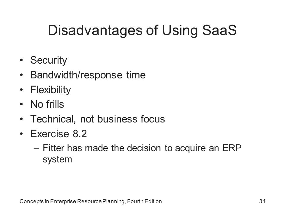 Disadvantages of Using SaaS