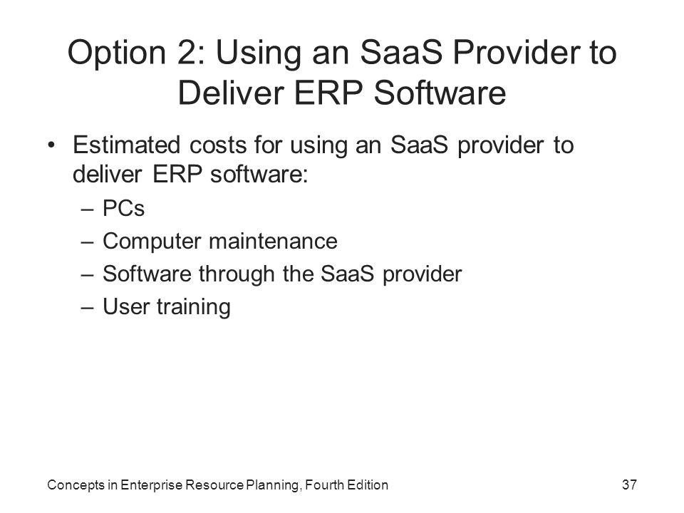 Option 2: Using an SaaS Provider to Deliver ERP Software