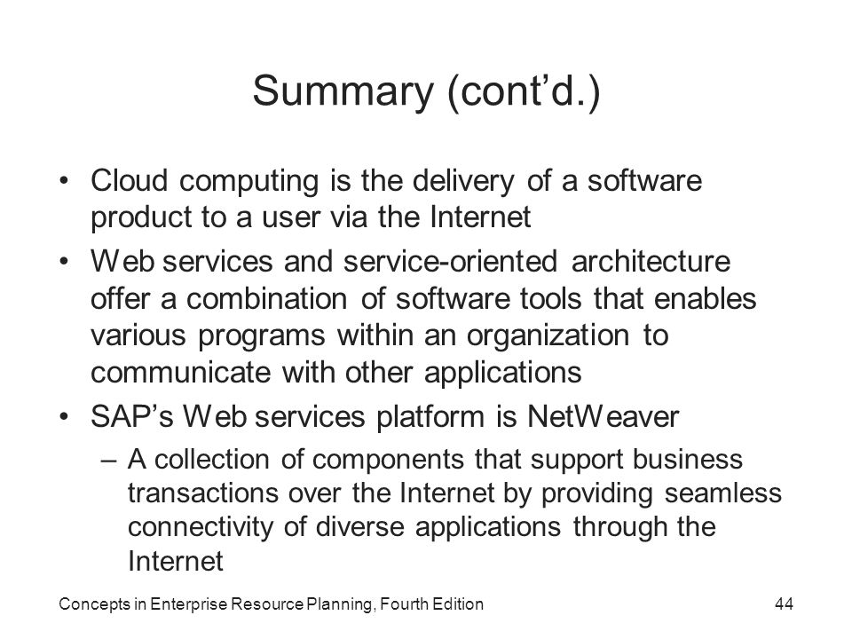 Summary (cont'd.) Cloud computing is the delivery of a software product to a user via the Internet.