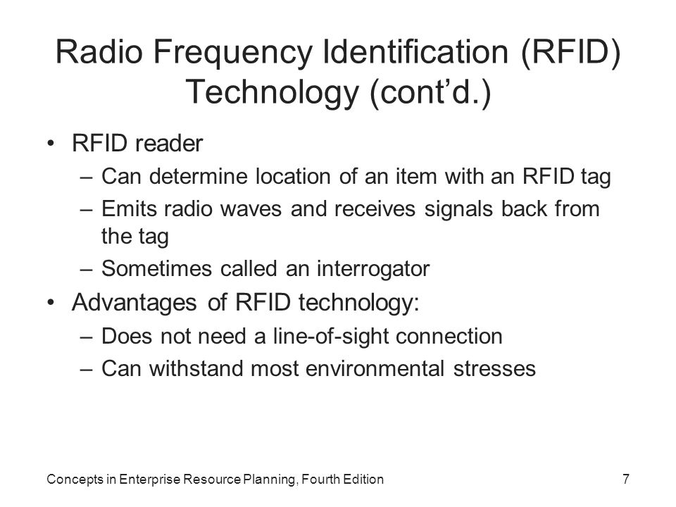 Radio Frequency Identification (RFID) Technology (cont'd.)