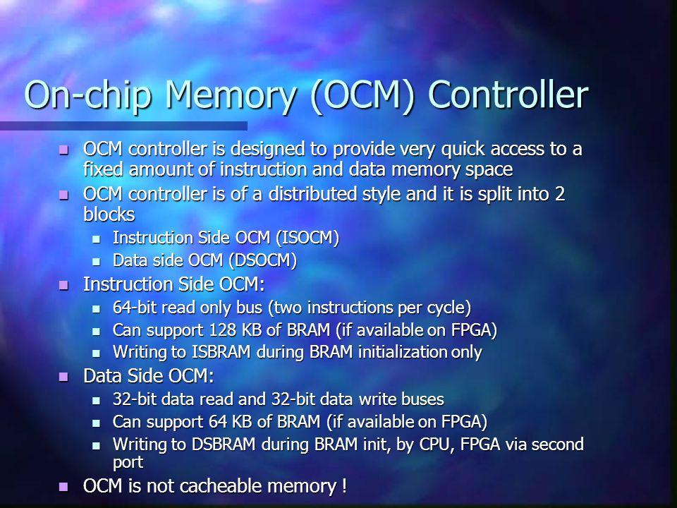 On-chip Memory (OCM) Controller