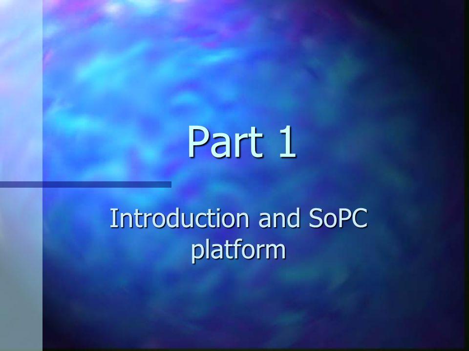 Introduction and SoPC platform
