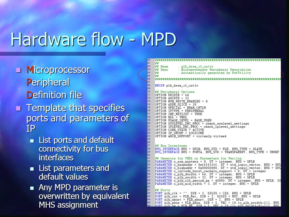 Hardware flow - MPD Microprocessor Peripheral Definition file
