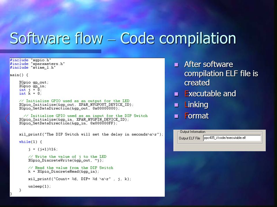 Software flow – Code compilation