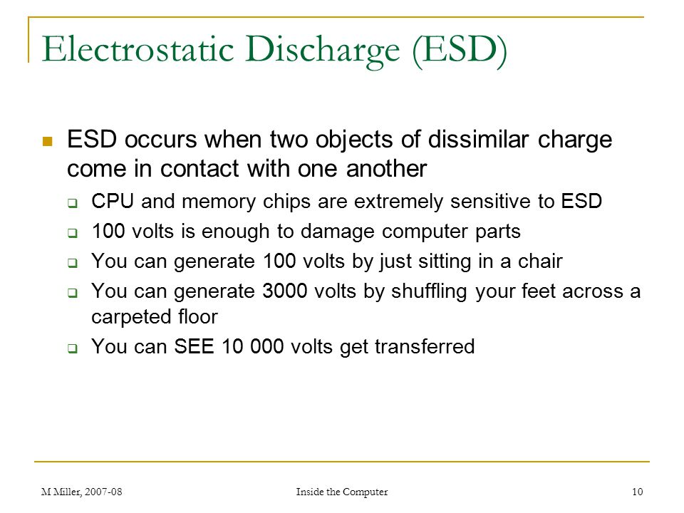 Electrostatic Discharge (ESD)