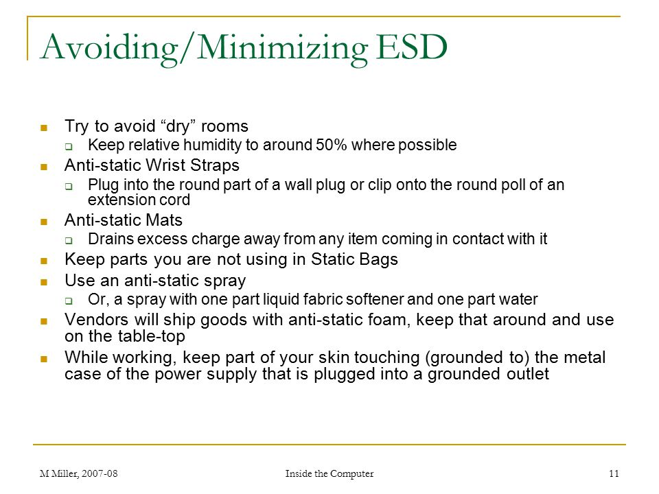 Avoiding/Minimizing ESD