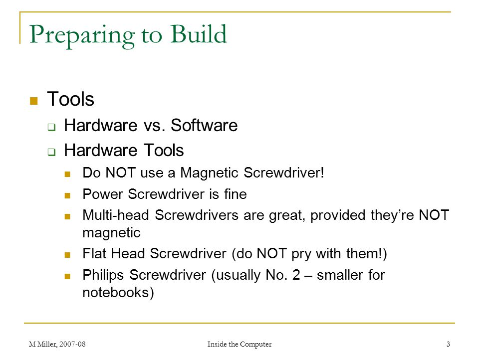Preparing to Build Tools Hardware vs. Software Hardware Tools