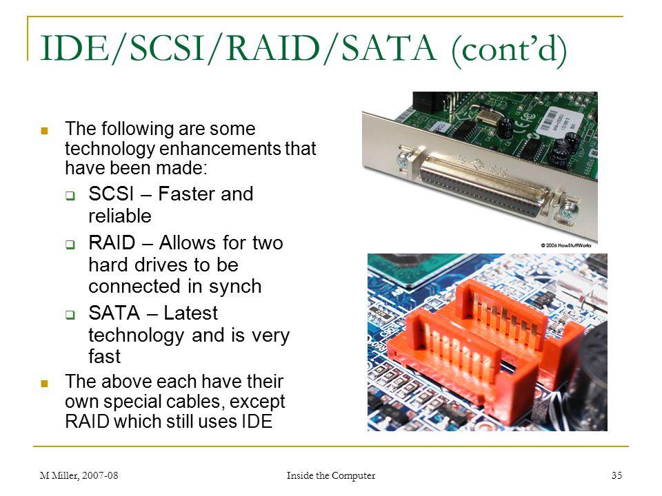 IDE/SCSI/RAID/SATA (cont'd)