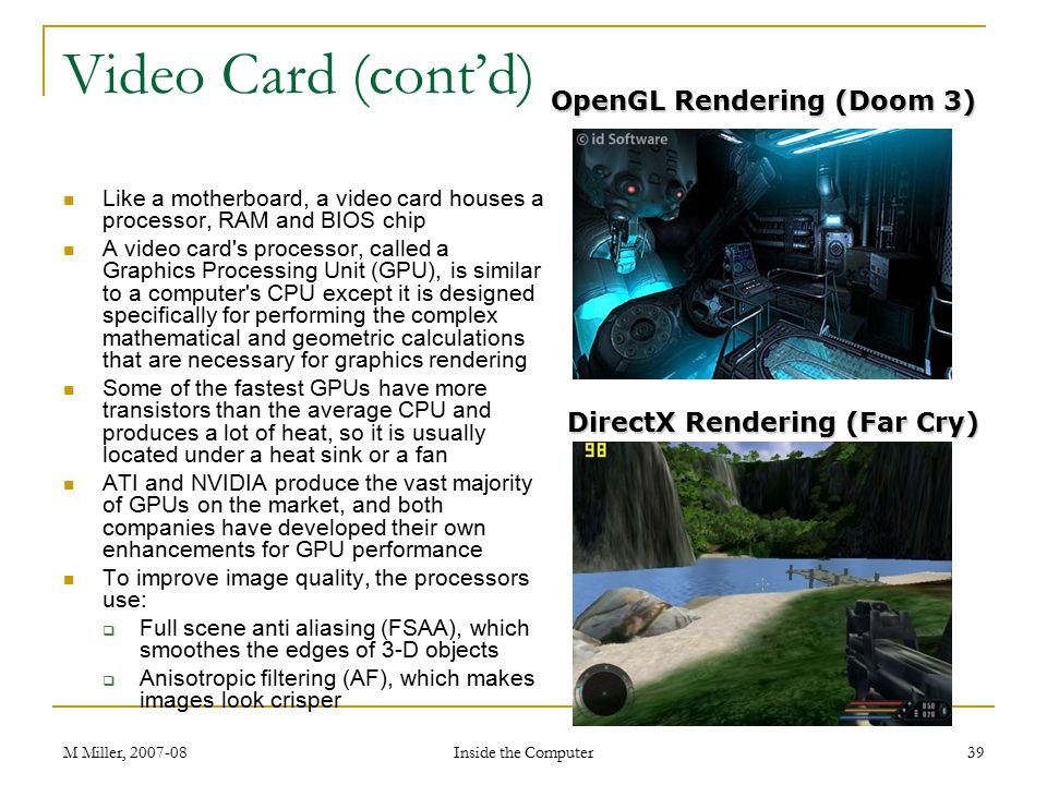 Video Card (cont'd) OpenGL Rendering (Doom 3)