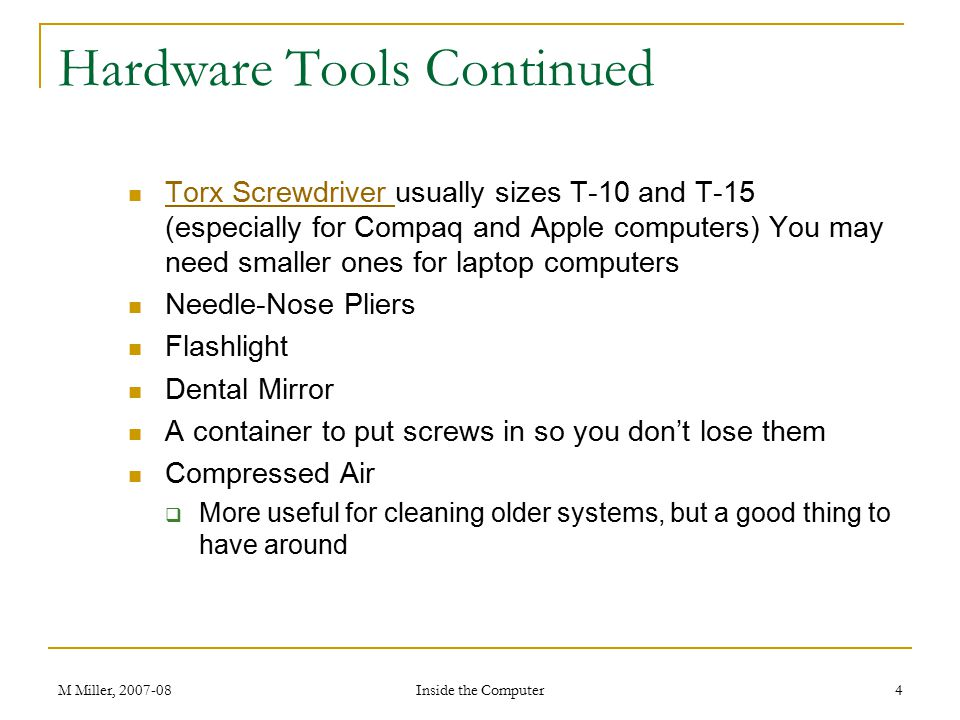 Hardware Tools Continued