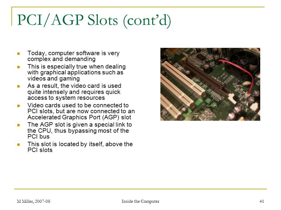 PCI/AGP Slots (cont'd)