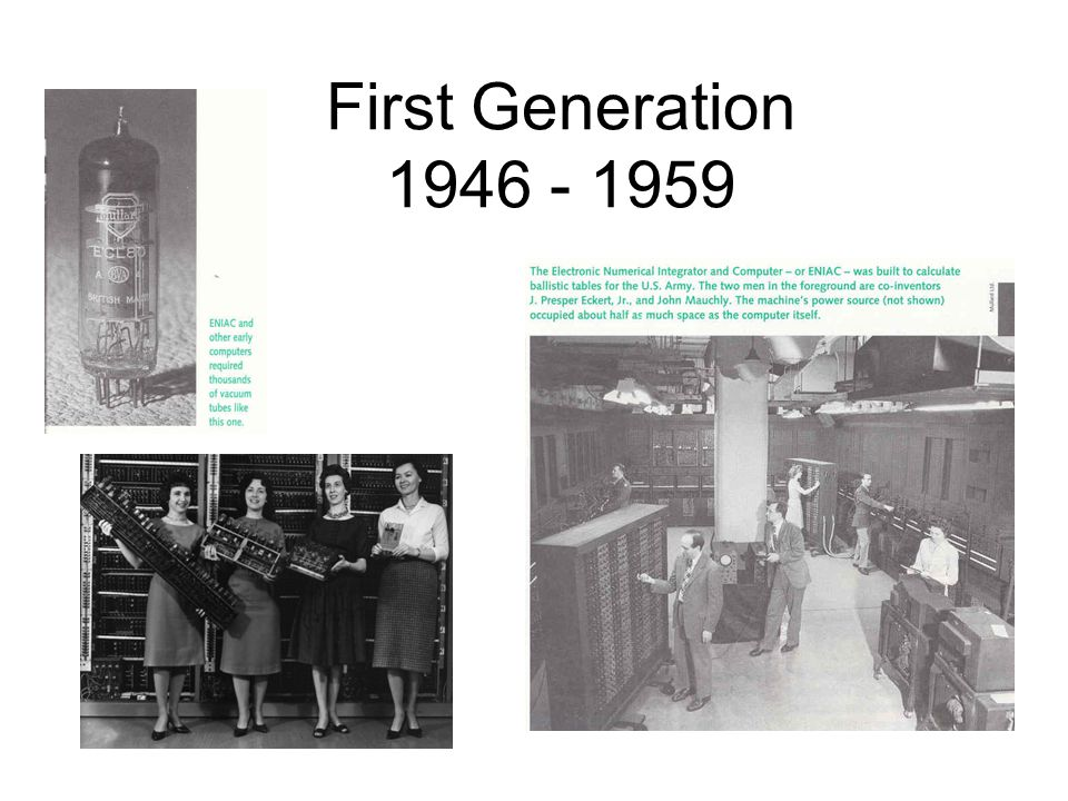 First Generation 1946 - 1959