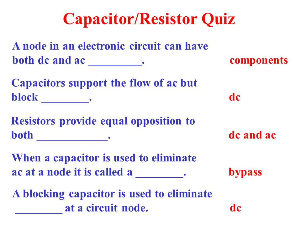 Capacitor/Resistor Quiz