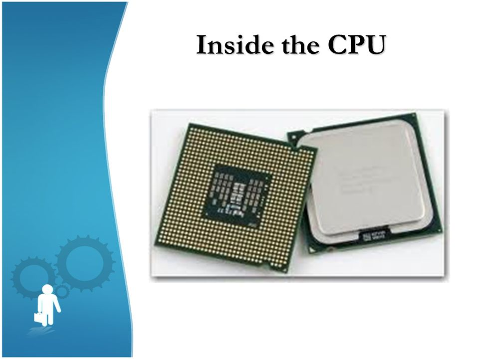 Inside the CPU