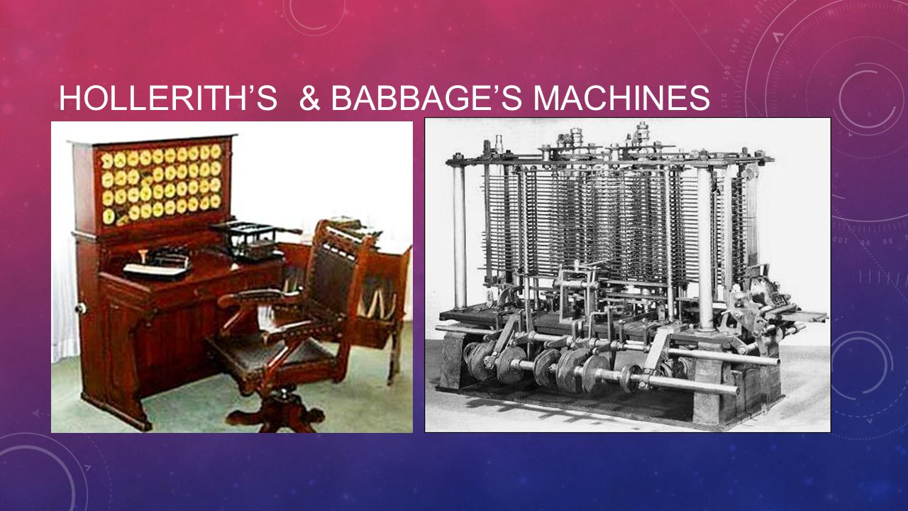 Hollerith's & Babbage's machines