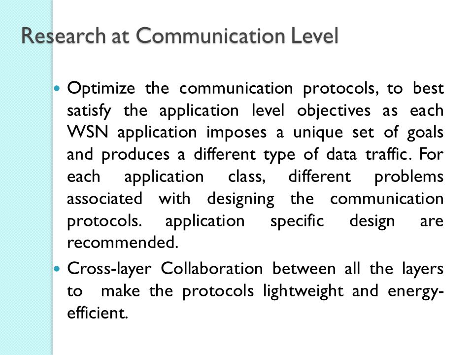 Research at Communication Level