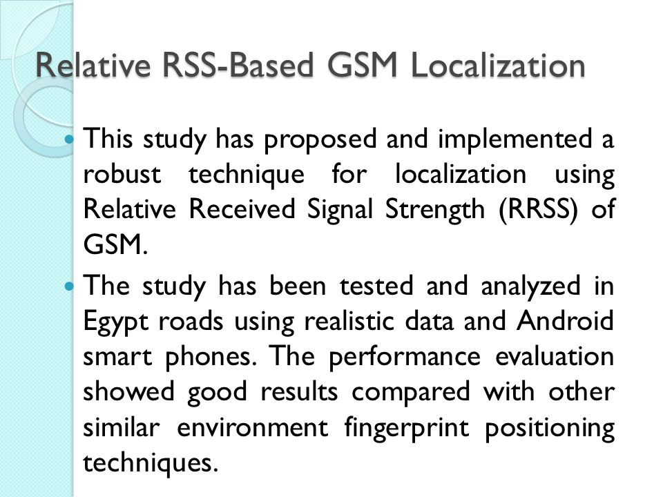 Relative RSS-Based GSM Localization