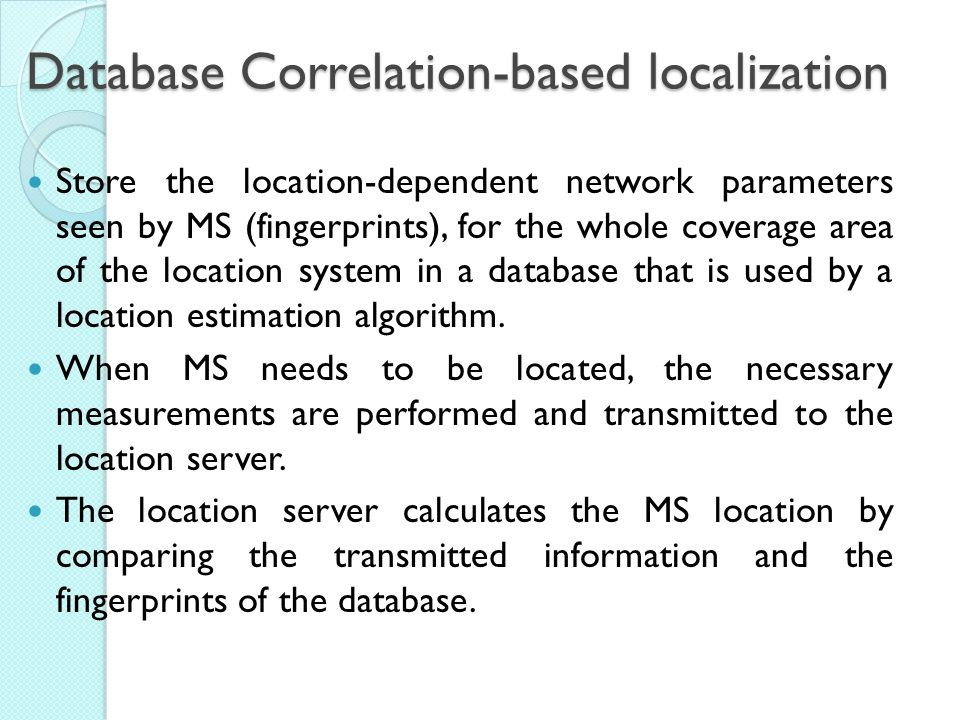 Database Correlation-based localization