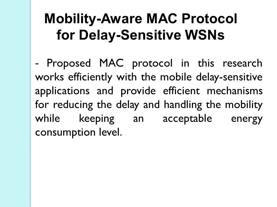 Mobility-Aware MAC Protocol for Delay-Sensitive WSNs