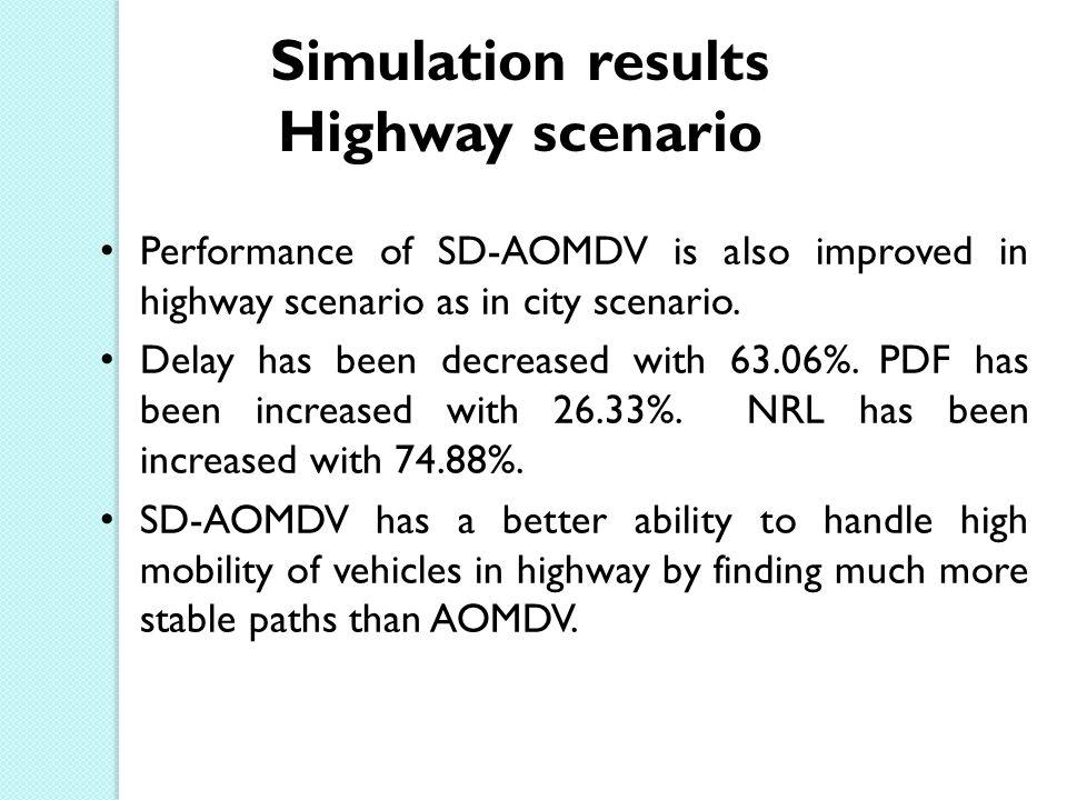 Simulation results Highway scenario