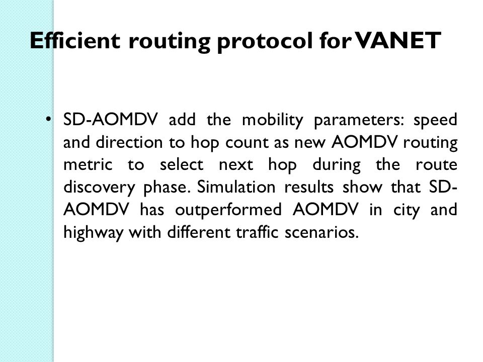 Efficient routing protocol for VANET