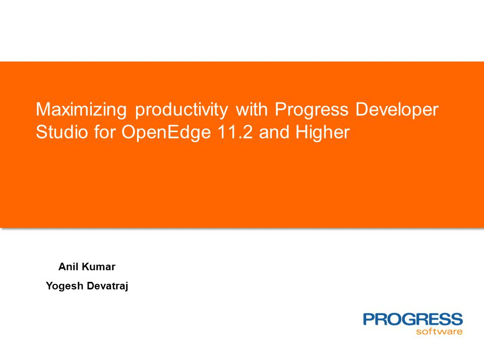 Maximizing productivity with Progress Developer Studio for OpenEdge 11