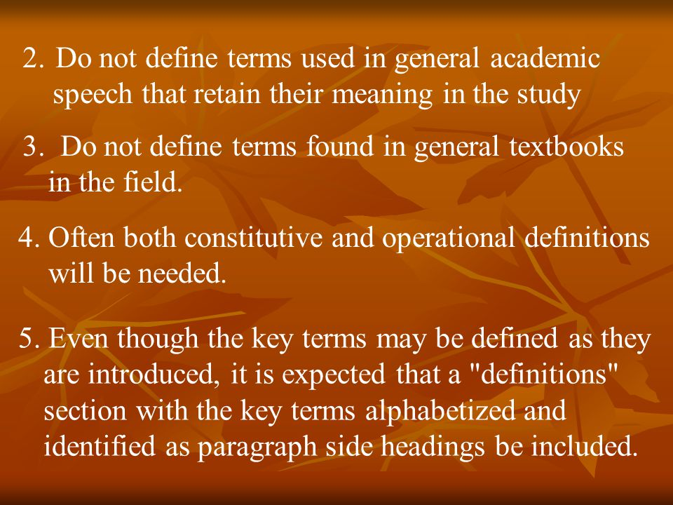 Do not define terms used in general academic