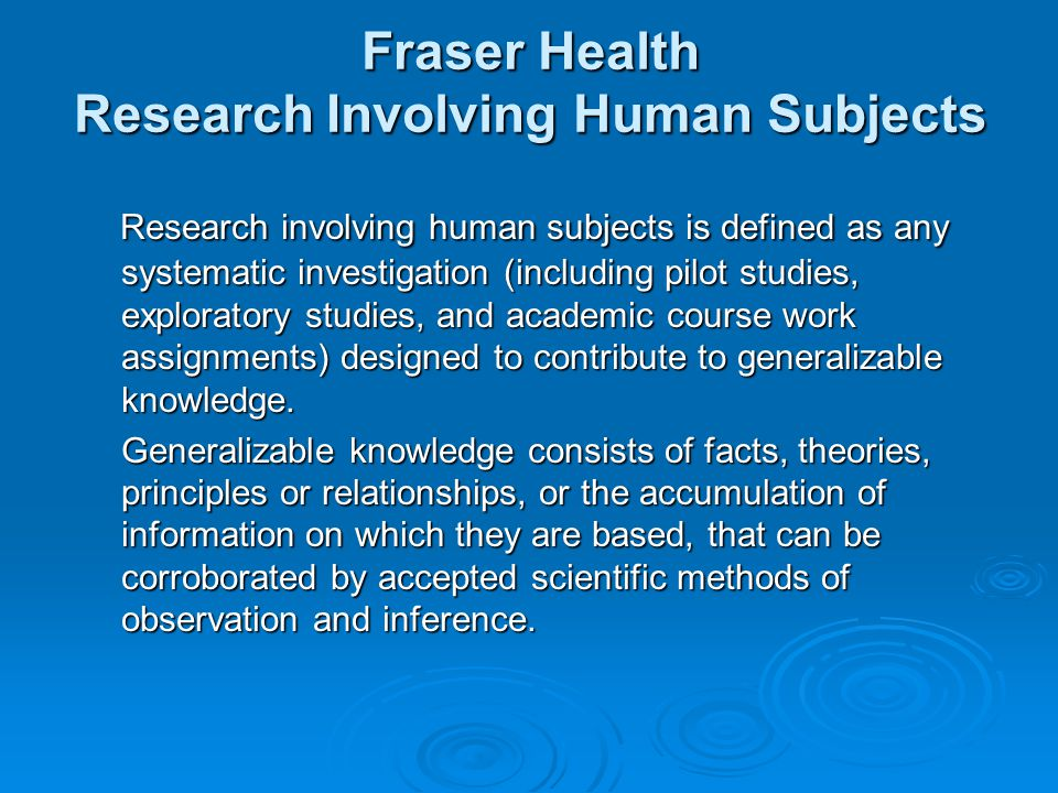 Fraser Health Research Involving Human Subjects