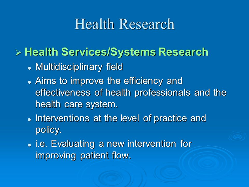 Health Research Health Services/Systems Research