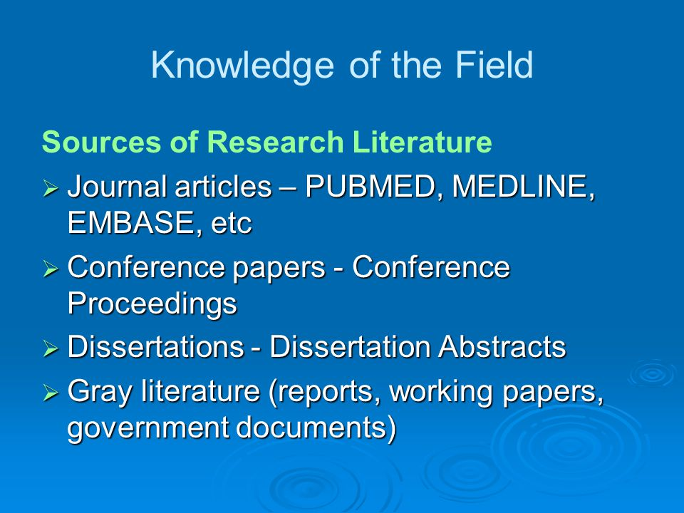 Knowledge of the Field Sources of Research Literature
