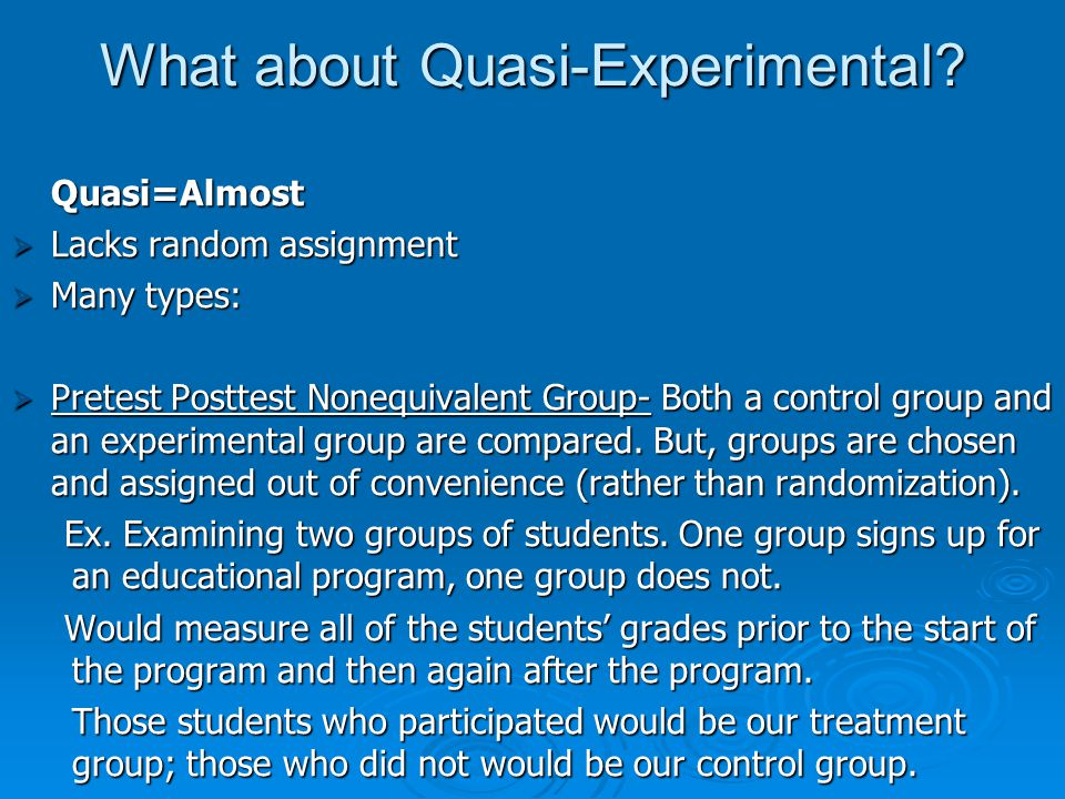 What about Quasi-Experimental