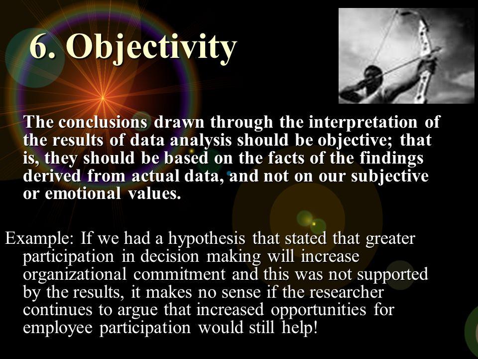 6. Objectivity