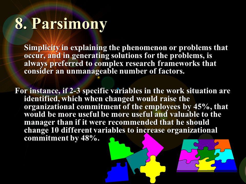 8. Parsimony