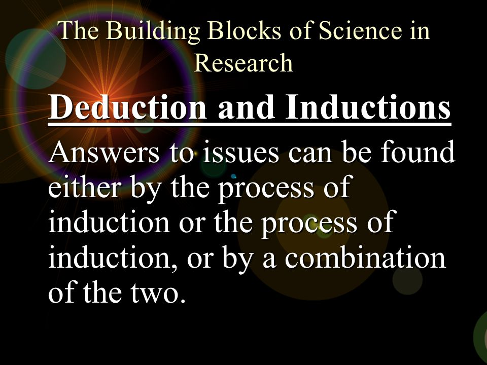 The Building Blocks of Science in Research